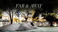 "adidas ""Far & Away"" Episode 2: Nak talks about his roots, Miles draws inspiration from overseas, and… #Skatevideos #adidas #away #episode"