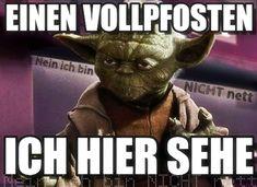 Die 75 Besten Bilder Von Yoda Spruche In 2019 Screwed Up Fanny