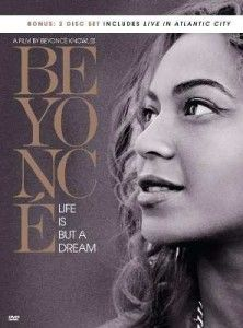 """Beyonce """"Life Is But A Dream"""" Film on DVD"""