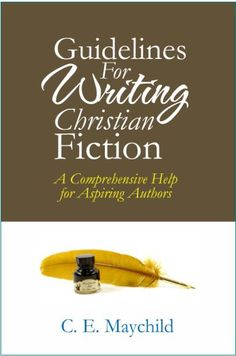How Not to Write Christian Fiction