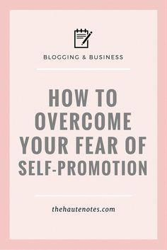 Business marketing ideas - How to overcome your fear of self-promotion. This is so helpful, and important for people who are introverts but still want to do business and sell products. Business Advice, Business Planning, Online Business, Business Journal, Business Products, Small Business Marketing, Business Meme, Salon Business, Business Coaching