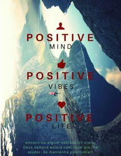 Frases! Mente Positiva - Vibrações Positivas - Vida Positiva. Encontrou algum obstáculo? Creia Deus estará sempre com você pra lhe ajudar. Se mantenha positivo(a)!