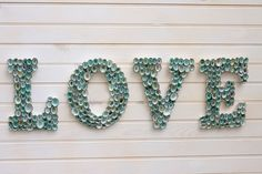 Beach Decor Seashell Covered Sign Letters - LOVE or Any 4-Lettered Word. $185.00, via Etsy.