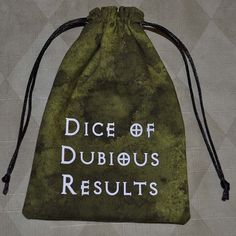 HAHAHAHA. Considering I've rolled 4 natural Ones in a single encounter.... I need this. Dungeons and Dragons DUBIOUS RESULTS game dice bag
