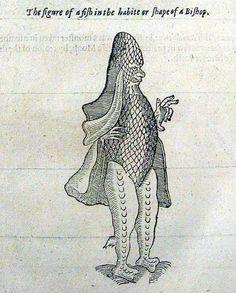 Peştele-episcop este un monstru marin menționat pentru prima oară în secolul al XVI-lea, pe jumătate om, pe jumătate pește. Numele său vine de la faptul că forma capului lui ar fi identică cu cea a mitrei, în timp ce înotătoarele sale ar semăna cu roba purtată de un episcop în timpul serviciului. C