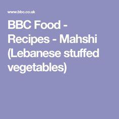 BBC Food - Recipes - Mahshi (Lebanese stuffed vegetables)