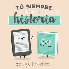 ¿De libro o de ebook? #mrwonderfulshop #quotes