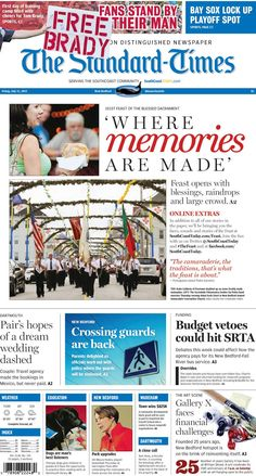 The Standard-Times. July 30, 2015.  The Feast begins with blessings and raindrops; couple says Dartmouth travel agency booked dream wedding but didn't pay; crossing guards to return to New Bedford public schools, and more.