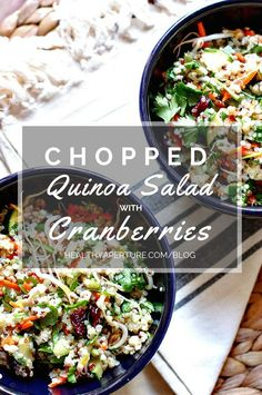 A recipe for a chopped vegetarian side salad or main dish featuring cranberries and quinoa that you can enjoy now or make ahead