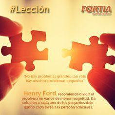 No hay problemas grandes, tan solo hay muchos problemas pequeños. #Frase #Lección #HernyFord #Líder #Liderazgo
