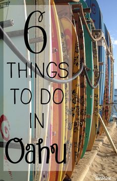 Heading to Oahu, Hawaii? Check out these six things every visitor should do!