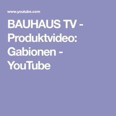 BAUHAUS TV - Produktvideo: Gabionen - YouTube