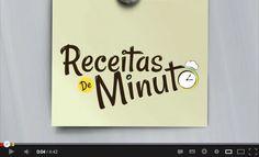 http://www.youtube.com/user/receitasdeminuto