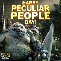 Embrace your strange! Happy #PeculiarPeopleDay from Strange Magic!