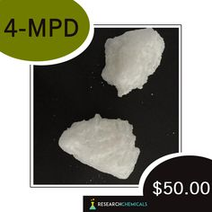 4-MPD - http://www.theresearchchemicals.com/new-products-7/4-mpd.html