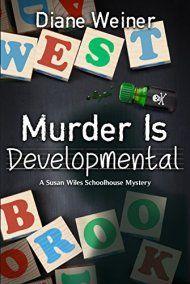 Murder Is Developmental by Diane Weiner ebook deal