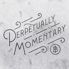 Perpetually Momentary By Sean O'connor ~ perpetually momentary von sean o'connor ~ ~ Ideas mosaic, Modern mosaic, Projects mosaic Typography Letters, Typography Design, Branding Design, Typography Inspiration, Graphic Design Inspiration, Types Of Lettering, Hand Lettering, Mosaic Tiles, Mosaic Mirrors