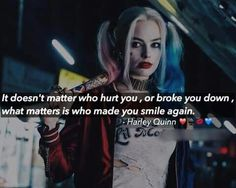 It doesn't matter who hurt you,or broke you down,what matters is who made you Smile Again.❤❤