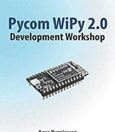 Pycom Wipy 2.0 Development Workshop PDF