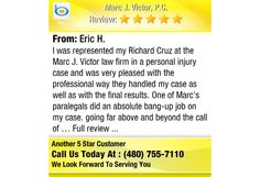 I was represented my Richard Cruz at the Marc J. Victor law firm in a personal injury case...