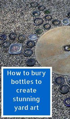 How to bury bottles to create stunning yard art I'm using Grandpa's Kirkwoods River sphere and blue beer bottles. Better get dinking.
