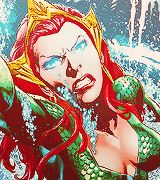 """tanghulus: """" Favourite comic book ladies: Mera ↳ The absence of water is not my weakness. It's all of yours. """""""