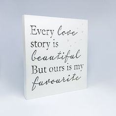 """Light Up Love Story Plaque ; This is a wooden frame that lights up and reads """"Every love story is beautiful but ours is my favourite"""" Engagement Signs, Lesbian, Gay, Online Gifts, Wooden Frames, Light Up, Love Story, My Favorite Things, Beautiful"""