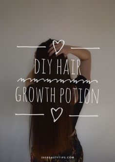 DIY hair growth potion - make your hair grow faster with these all natural ingredients! Learn how to get long, strong, shiny hair.