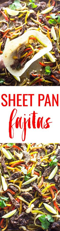 Sheet Pan Steak Fajitas - Perfectly seasoned and tender steak, peppers and onions in one pan!