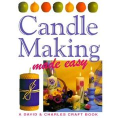 Candle Making Made Easy (Crafts Made Easy)