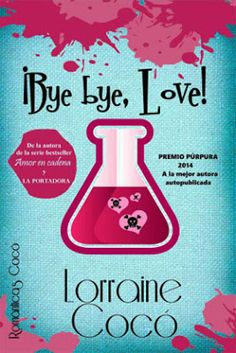 Los libros de Pat: ¡Bye bye, Love! - Lorraine Cocó