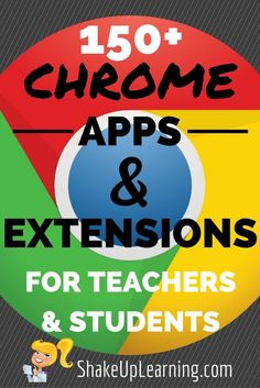 150+ Chrome Apps and Extensions for Teachers and Students (Updated!) | Shake Up Learning http://www.shakeuplearning.com/blog/100-chrome-apps-and-extensions/