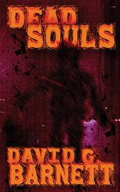 Dead Souls by David G. Barnett