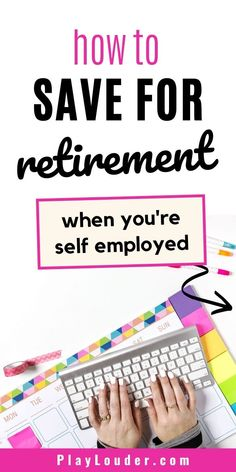 Check out how you can save for retirement if you're self employed now! #retirement #savemoney #savemoneytips #FIRE Saving For Retirement, Early Retirement, Money Tips, Money Saving Tips, Ira Investment, Individual Retirement Account, Traditional Ira, Federal Income Tax, Borrow Money