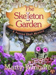 The+Skeleton+Garden Potting Shed Mystery #4 by Marty Wingate. 4 stars. i've read the whole series so far & will continue on. it's always fun to check in on Pru & Christopher. there are two murder mysteries this time one from WWII & one in the present. books read in 2016, cozy mystery, mystery books, books, fiction, book series, netgalley, arc