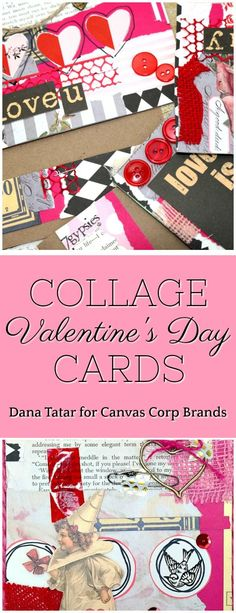 Show your scraps some love and make Collage Cards for Valentine's Day! #TheyCallMeTatarSalad #CavasCorpBrands #CanvasCorp #CollageCards #ValentinesDaysCards #ValentinesDayCrafts #CardMaking #Papercrafts