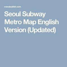 Seoul Subway Map English 2014.18 Awesome Korea Images Korea Day Trips Korea Trip