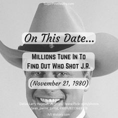 On This Date: Millions Tune In To Find Out Who Shot J.R. (November 21, 1980) On This Date, How To Find Out, November, Dating, Twitter, November Born, Quotes
