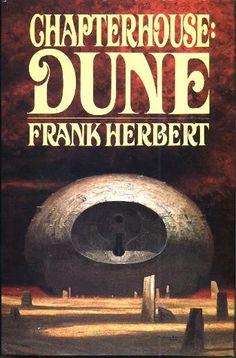 ☆ Chapterhouse Dune :→: Author Frank Herbert ☆