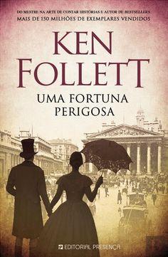 Manta de Histórias: Uma Fortuna Perigosa de Ken Follett - Novidade Edi...
