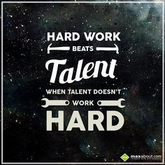 Hard Work Beats Talent Quote Hard Work Beats Talent  Hard Working Quotes  E X P R E S S I O N S .
