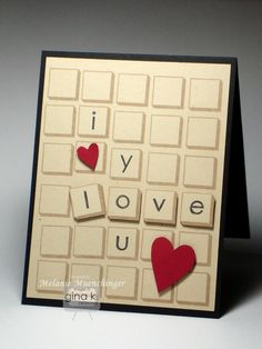 """Tile Love You forever""-Stamped Card inspired by Scrabble tiles, made with my new alphabet and number set Lots of Letters from Gina K Designs http://www.shop.ginakdesigns.com/product.sc?productId=161"