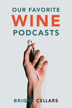 Have you officially binge watched everything? Us too, so we're moving on to podcasts. Check out these 5 wine podcasts that we can't stop listening to. Bright Cellars, Wine Cheese Pairing, Different Wines, Wine Education, Wine Guide, Pop Culture References, Normal Person, Italian Wine, Cabernet Sauvignon