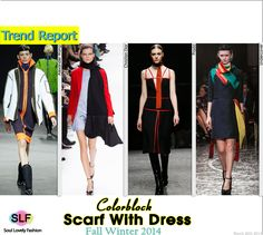 Color-blocking Scarf With Dress Trend for Fall Winter 2014 #Fall2014Trends #Fashion #Trends