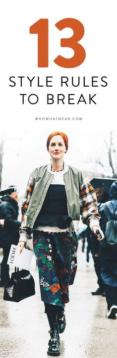 The only style rules to break, according to Taylor Tomasi Hill
