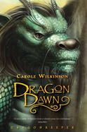 Dragon Dawn (prequel) by Carole Wilkinson