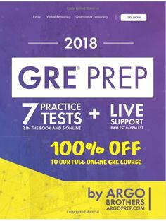 GRE PREP PRACTICE TESTS  Practice Tests + Online System + Videos, GRE Test Prep 2018 (100% FREE Access to Our Full Online GRE Course)