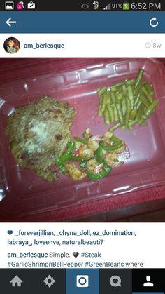 Seasoned Steak; Garlic Shrimp; Green Beans ♥