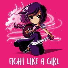 """Fight Like A Girl"""