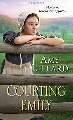 Courting Emily (A Wells Landing Romance) by Amy Lillard http://www.amazon.com/ MY REVIEW http://www.amazon.com/review/R1J2CKO2ERRNIY/ref=cm_cr_rdp_perm